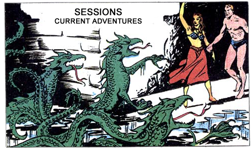 Sessions - Current adventures